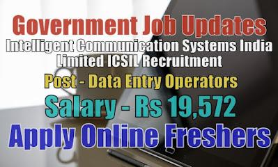 ICSIL Recruitment 2020