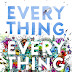 Kutipan Novel - Everything, Everything (Nicola Yoon)