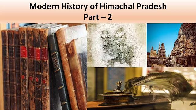 Modern History of Himachal Pradesh Part - 2