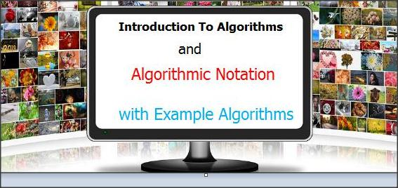 Algorithmic Notation with example algorithms 2020
