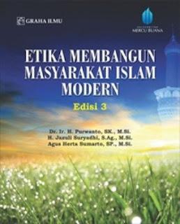 ETIKA MEMBANGUN MASYARAKAT ISLAM MODERN EDISI 3