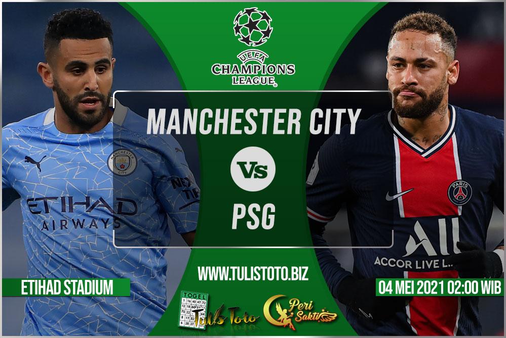 Prediksi Manchester City vs PSG 05 Mei 2021