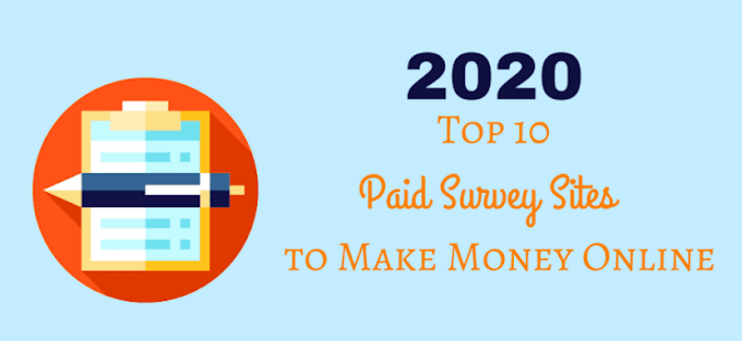 Top 10 Best Survey Site In 2020 | Top Paid Survey For Make Money Online...