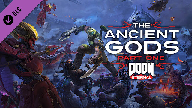 doom eternal ancient gods part 1 first story dlc campaign expansion id software bethesda pc ps4 stadia xb1