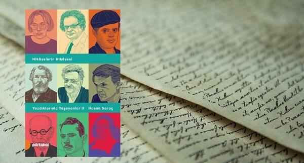 Kitap Eleştirisi: Hasan Saraç - Yazdıklarıyla Yaşayanlar 2 (Hikayelerin Hikayesi)