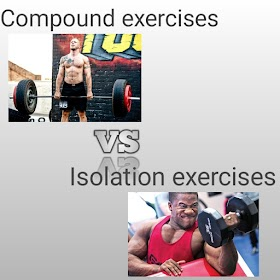 Isolation exercises vs Compound exercises