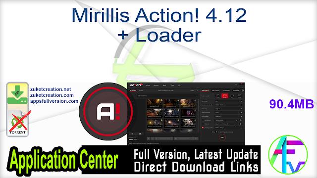 Mirillis Action! 4.12 + Loader