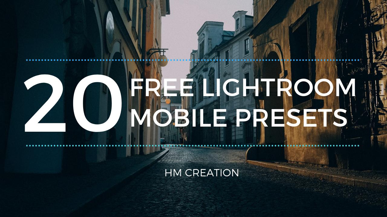20 free lightroom presets - lightroom mobile presets download