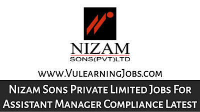 Nizam Sons Private Limited Jobs September 2021 For Assistant Manager Compliance Latest