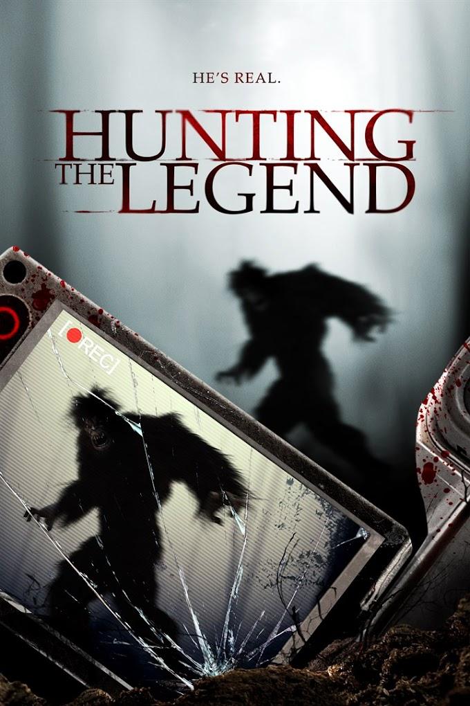 O Filme Achado de Hoje: Hunting the Legend