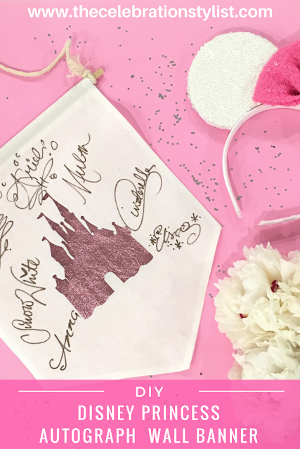 DIY Disney Princess Autographs Canvas Hanging Wall Banner by popular South Florida lifestyle blogger Celebration Stylist