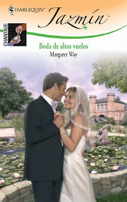 Margaret Way - Bodas De Altos Vuelos