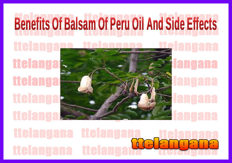Benefits Of Balsam Of Peru Oil And Side Effects
