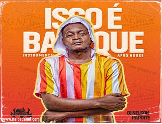 DJ Nelson Papoite - Isso  Batuque [Download-Mp3]