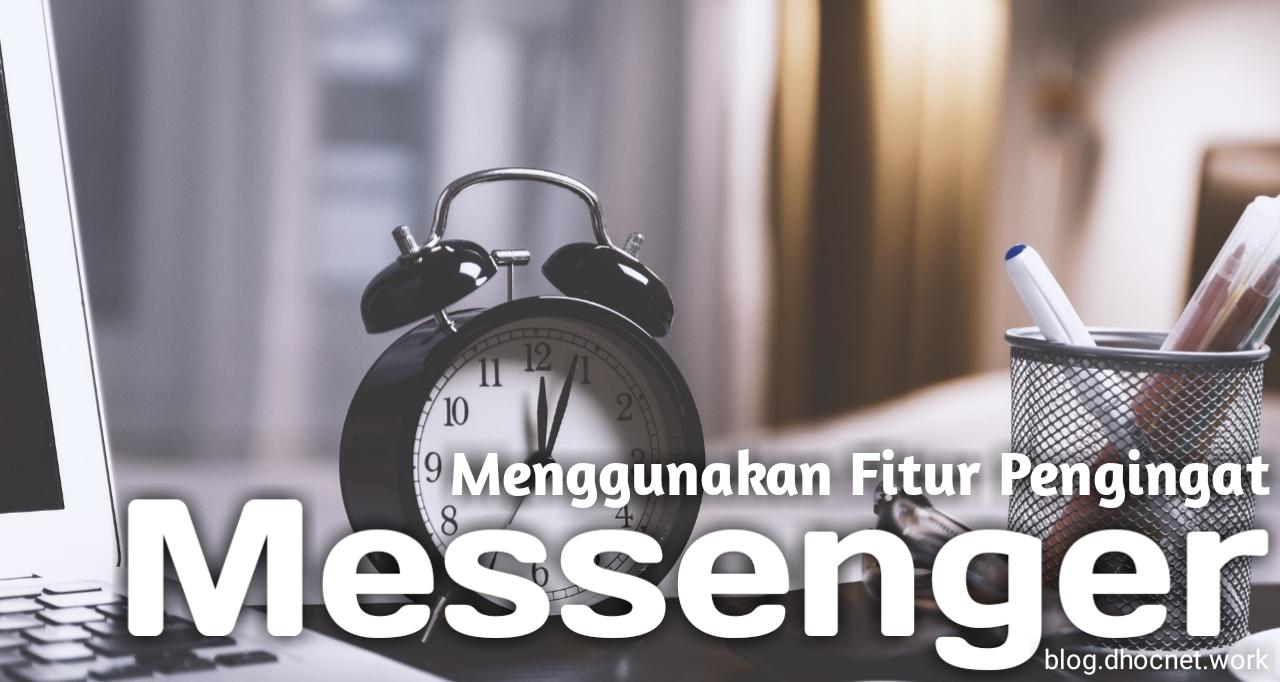 Fitur Pengingat di Facebook Messenger