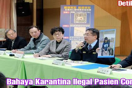 Bahaya Karantina Ilegal Pasien Corona!!!!!