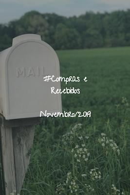 #Compras & Recebidos - Novembro/2019