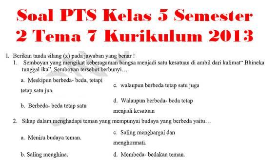 Soal PTS Kelas 5 Semester 2 Tema 7 Kurikulum 2013