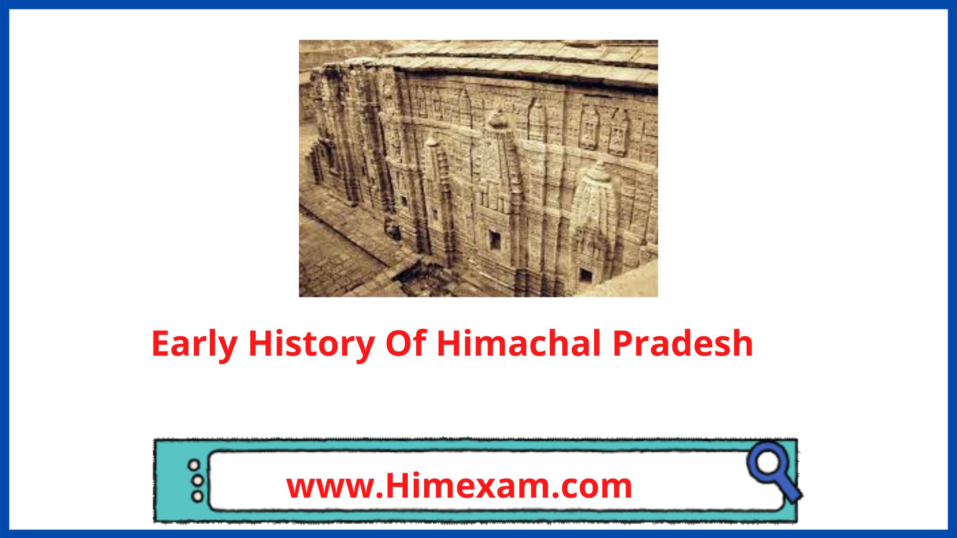 Early History Of Himachal Pradesh