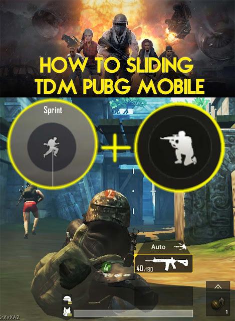 cara sliding ngesot tdm pubg mobile