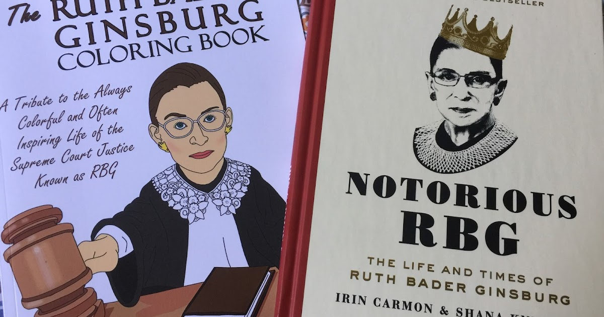 Bibliophile By the Sea: Notorious RBG: The Life & Times of ...
