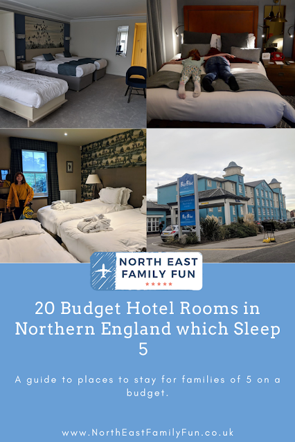 20 Budget Hotel Rooms in Northern England which Sleep 5