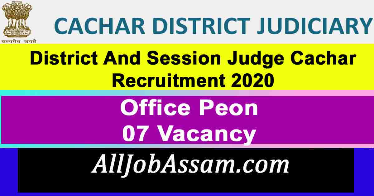 District And Session Judge Cachar Recruitment 2020