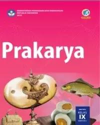 Buku Prakarya Siswa Kelas 9 k13 2018 Semester 2