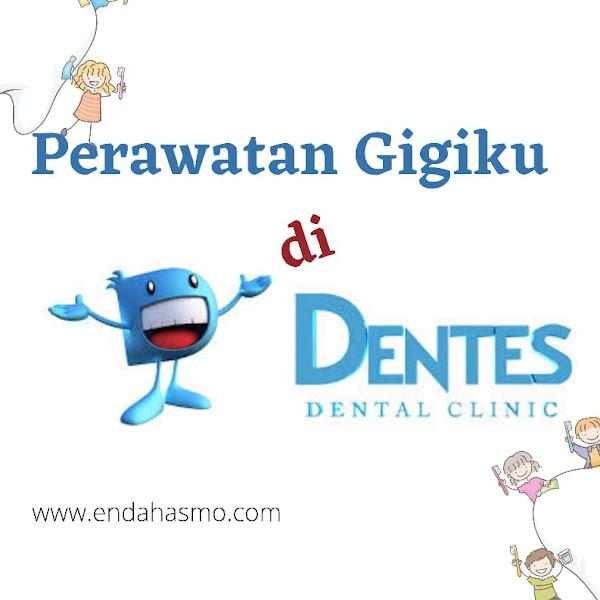 Review Klinik Gigi Dentes Depok : Cabut, Tambal, dan Scaling