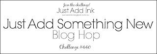 http://just-add-ink.blogspot.com/2019/01/just-add-ink-440blog-hop.html
