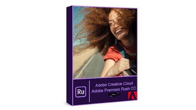 تحميل برنامج أدوبى بريمير راش Adobe Premiere Rush CC 2021 كامل مع التفعيل