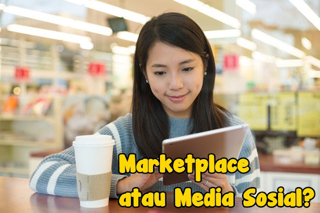 Marketpace VS Media Sosial