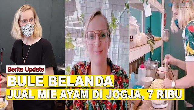 Kisah Bule Dari Belanda Jualan Mie Ayam Di Yogya, Harganya 1 Mangkuk Rp. 7.000
