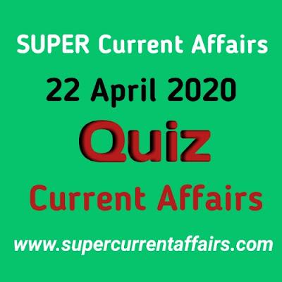 Current Affairs Quiz in Hindi - 22 April 2020