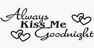 Image: Always Kiss Me Goodnight Quote Decal Removable Art Wall Sticker Home Décor