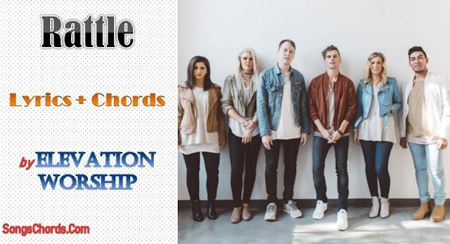 Rattle Chords and Lyrics by Elevation Worship