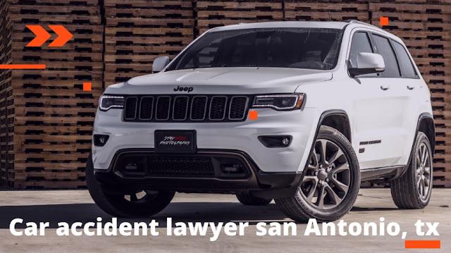 Car accident lawyer san Antonio, tx