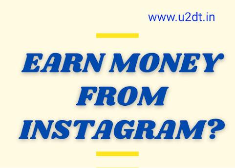 Earn money online Instagram, u2dt.in , u2dt