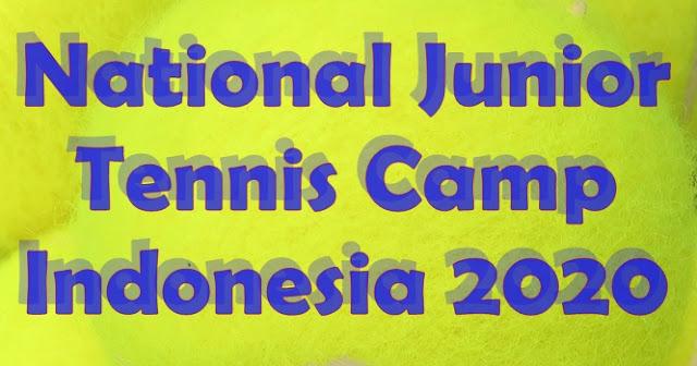 National Junior Tennis Camp - Indonesia 2020: Inilah Daftar Nama Atlet yang Terpilih