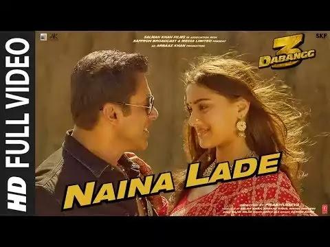 Naina Lade song lyrics Dabangg 3 Salman khan,Saiee Manjrekar