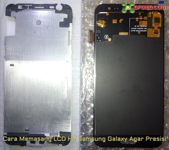 Cara Memasang LCD HP Samsung Galaxy Agar Presisi