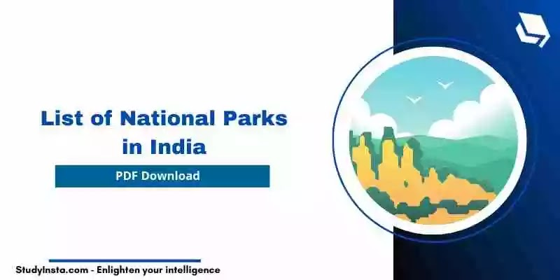 List of National Parks in India [PDF Download]
