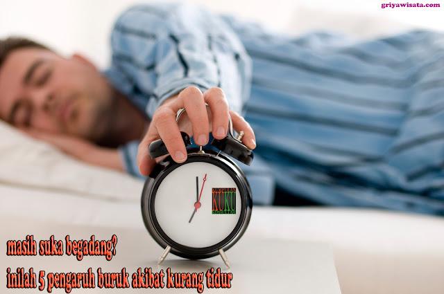 masih suka begadang? inilah 5 pengaruh buruk akibat kurang tidur