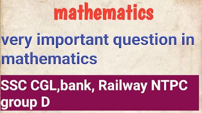 Important Maths Questions for SSC CGL Exam gktrickshindi