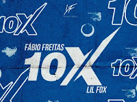 Fábio Freitas ft. Lil Fox - 10X | Download