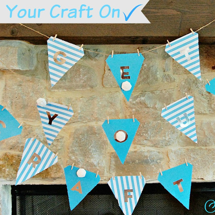 Get Your Craft On ~DIY Banner