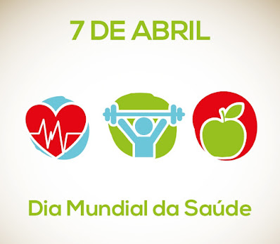 07 de Abril Dia Mundial da Saúde Aprenda uma boa nutrição