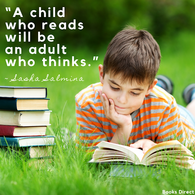 """A child who reads will be an adult who thinks.""  ~ Sasha Salmina"