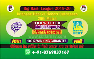 Hobart vs Brisbane BBL T20 29th match today prediction,