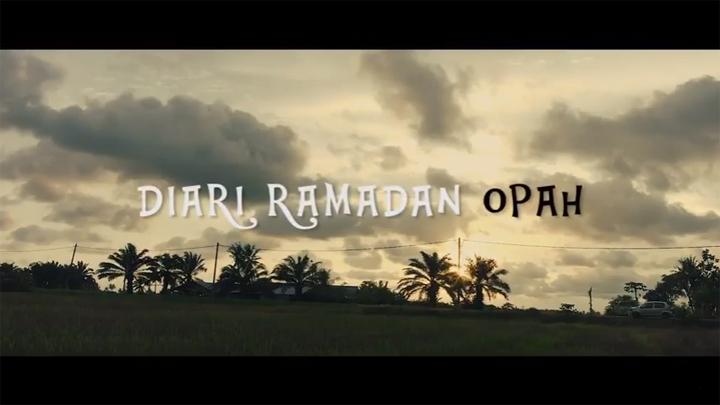 Diari Ramadhan Opah - Filem Pendek Raya 2017